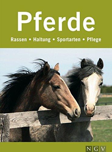 9783625116851: Pferde: Rassen, Haltung, Sportarten, Pflege