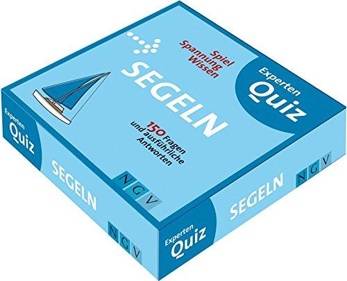 9783625118213: Segeln Experten-Quiz: 150 Fragen und ausf�hrliche Antworten