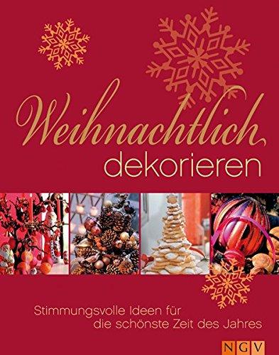 9783625119890: Weihnachtlich dekorieren. Stimmungsvolle Ideen für die schönste Zeit des Jahres