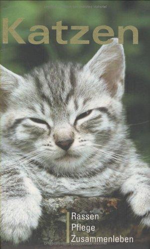 9783625120445: Katzen: Rassen, Pflege, Zusammenleben