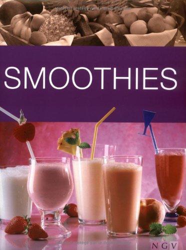 9783625121503: Smoothies: Obstpürees & Saftshakes selbst gemacht