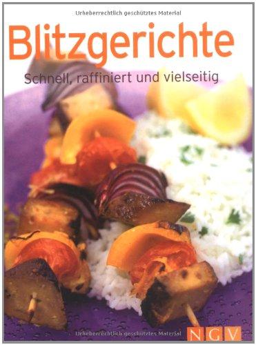 9783625123347: Blitzgerichte: Schnell, preiswert und vielseitig (Minikochbuch)