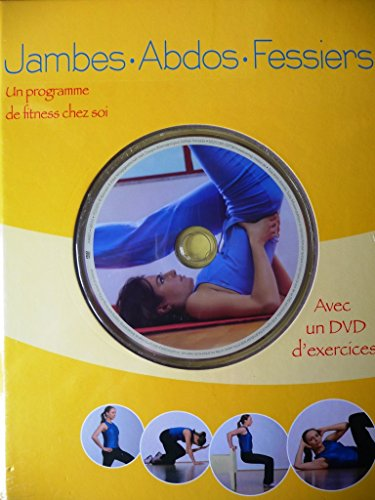 9783625123811: JAMBES . ABDOS . FESSIERS Un programme de FITNESS Chez soi
