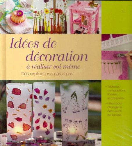9783625124320: Idées de décoration à réaliser soi-même - Des explications pas à pas