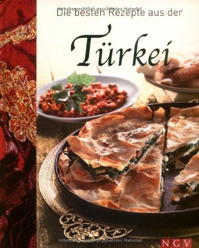 9783625127956: Die besten Rezepte aus der Türkei
