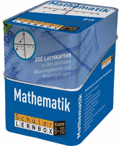 Schüler-Lernbox Mathematik Klasse 8-10: 300 Lernkarten zu den zentralen Wissensgebieten und Prüfungsfragen