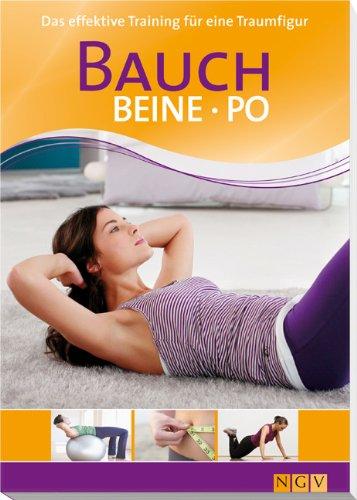 9783625128410: Bauch, Beine, Po: Das effektive Training für die Traumfigur