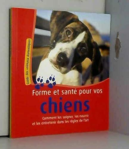 9783625129325: forme et sante pour vos chiens
