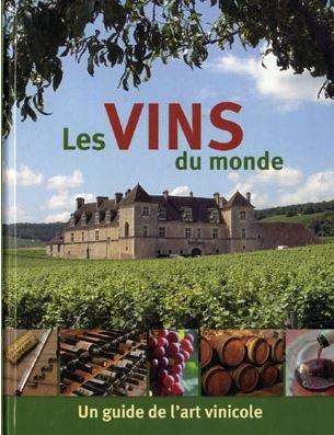 9783625130130: Les vins du monde