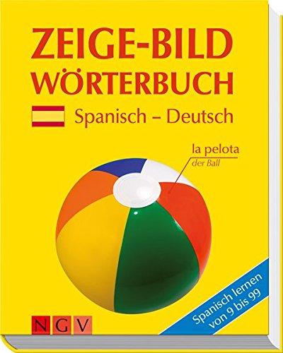 9783625130444: Zeige-Bild Wörterbuch Spanisch-Deutsch