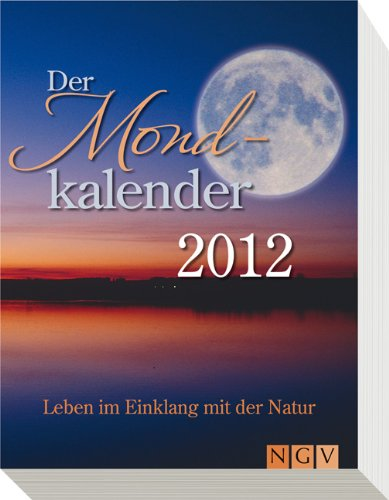 9783625131816: Der Mondkalender 2012