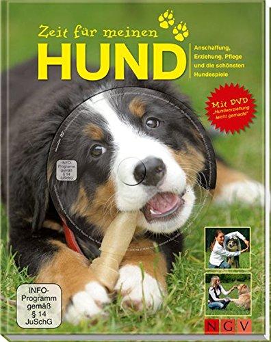 Zeit für meinen Hund: Anschaffung, Erziehung, Pflege: Jennifer Willms; Christina