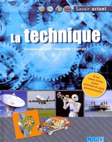 Technik. Kommunikation, Fortbewegung, Energie: Deubler, Ellen, H?ller,