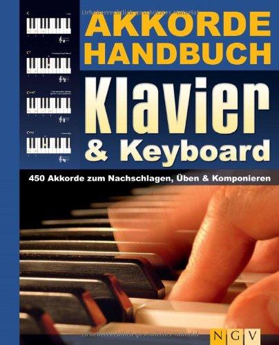 9783625133490: Akkordehandbuch Klavier & Keyboard: 450 Akkorde zum Nachschlagen, Üben & Komponieren