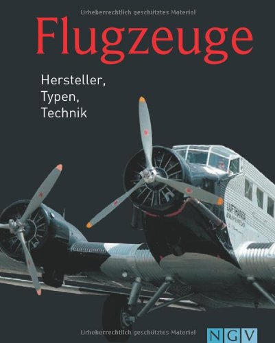 9783625136484: Flugzeuge: Hersteller, Typen, Technik