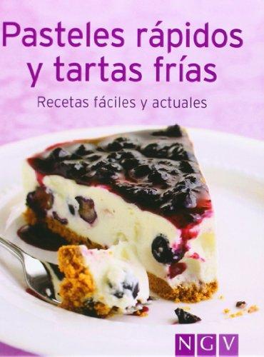 9783625139454: PASTELES RAPIDOS Y TARTAS FRIAS:RECETAS FACILES Y ACTURALES