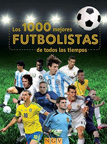 9783625139522: Los 1.000 Mejores Futbolistas De Todos Los Tiempos