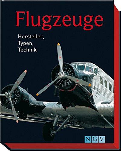 9783625139645: Flugzeuge: Hersteller, Typen, Technik