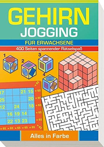 9783625139751: Gehirnjogging für Erwachsene: 400 Seiten Training für die grauen Zellen - Alles in Farbe