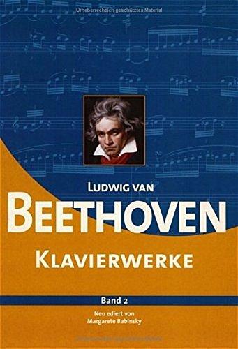Ludwig van Beethoven Klavierwerke. Editiert von Margarete