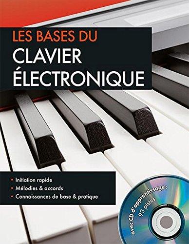 9783625172185: Les bases du clavier électronique