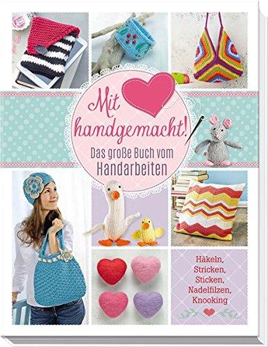9783625174165 Mit Liebe Handgemacht Das Grosse Buch Der