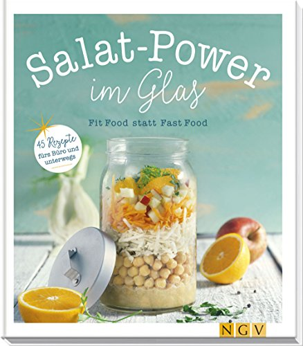 Salat-Power im Glas: Engels, Nina /