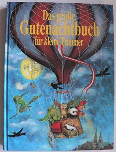 9783625202424: Das grosse Gutenachtgeschichtenbuch für kleine Träumer