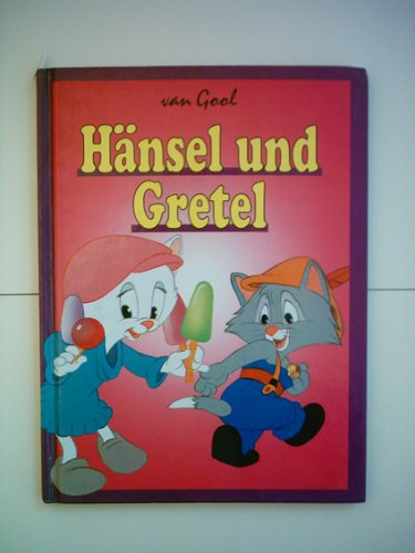 H?nsel und Gretel.: Andre van Gool,