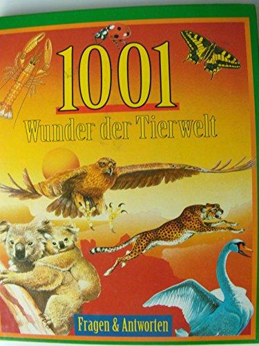 9783625202714: 1001 Wunder der Tierwelt