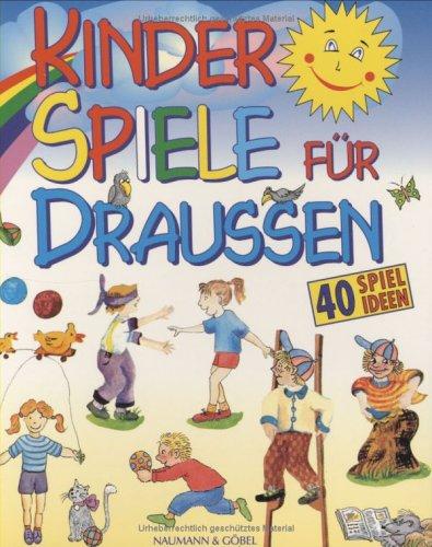 9783625204329: Kinderspiele für draussen. Buch und Zubehör. 40 Spielideen: Himmel und Hölle, Murmeljagd, Gummitwist...