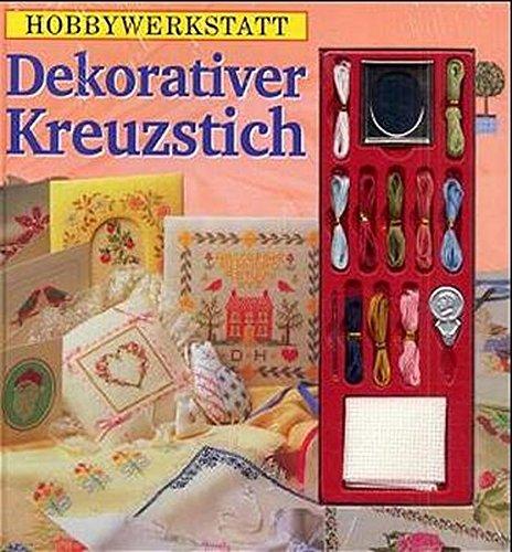 9783625204831: Dekorativer Kreuzstich. Set. Hobbywerkstatt.