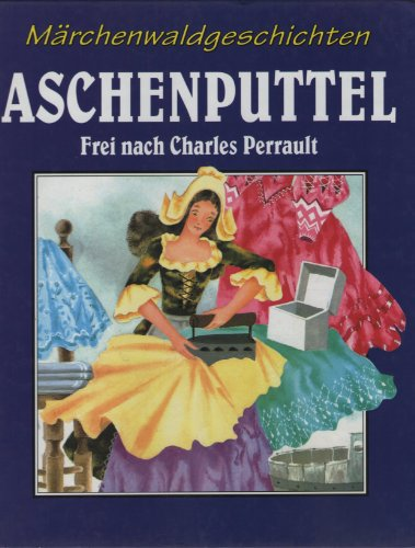 9783625205210: ASCHENPUTTEL (Märchenwaldgeschichten)