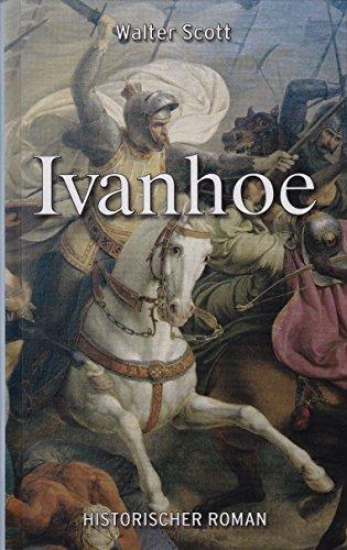 Ivanhoe )] [by: Sir Walter Scott] [Jan-2002]: Sir Walter Scott