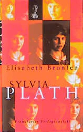 Sylvia Plath. Dt. von Andrea Paluch und Robert Habeck. - Bronfen, Elisabeth