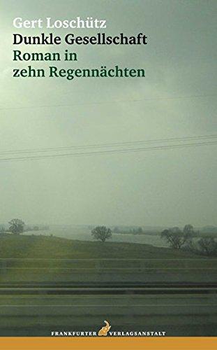 Dunkle Gesellschaft: Gert Loschütz