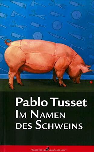 9783627001483: Im Namen des Schweins