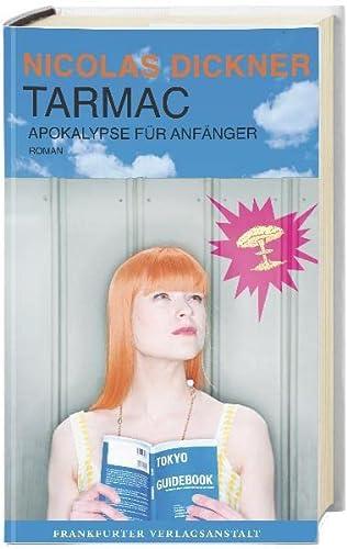 9783627001711: Tarmac - Apokalypse f�r Anf�nger