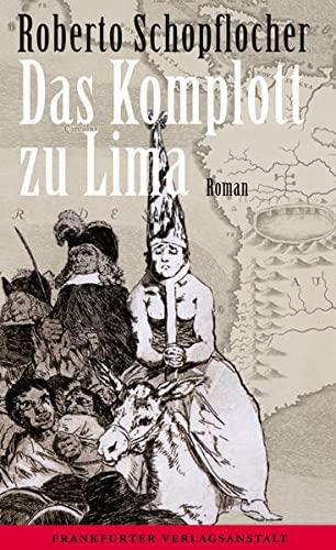 9783627002213: Das Komplott zu Lima
