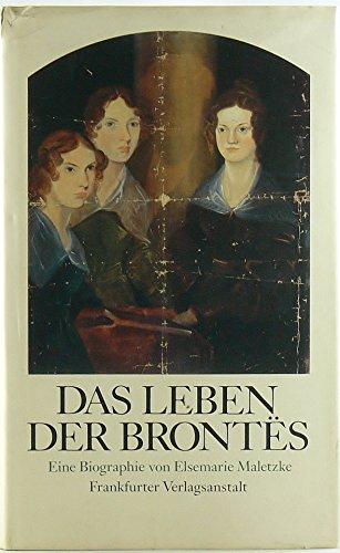Das Leben der Brontes. Eine Biographie. - MALETZKE, ELSEMARIE