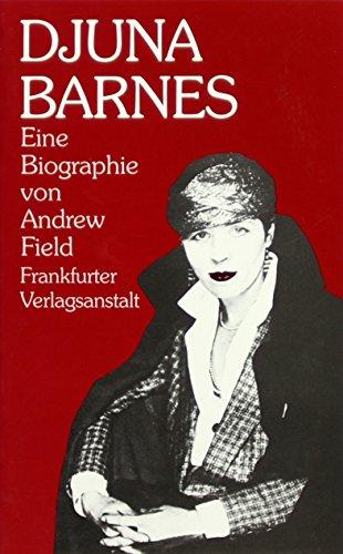 9783627102326: Djuna Barnes: Eine Biographie