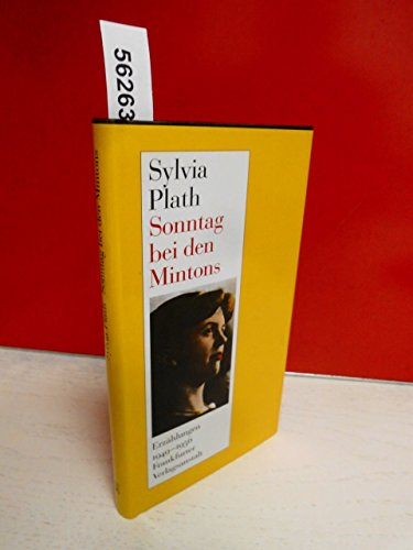 2 Titel / 1. Sonntag bei den Mintons (Erzählungen) - Plath, Sylvia