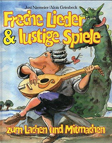 Freche Lieder &amp, lustige Spiele : zum: Niemeier, Jost: