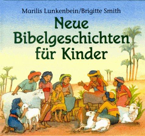 9783629002310 neue bibelgeschichten f r kinder zvab for Brigitte versand deutschland