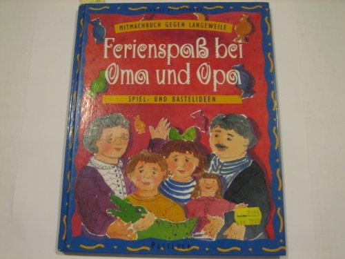Ferienspass Bei Oma Und Opa Spiel Und Bastelideen Von Paxmann
