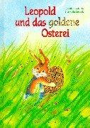 9783629003447: Leopold und das goldene Osterei.