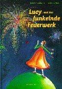 9783629003454: Lucy und das funkelnde Feuerwerk