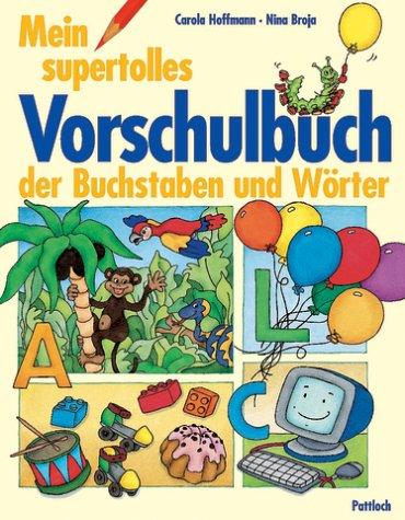 9783629004185: Mein supertolles Vorschulbuch der Buchstaben und Wörter.