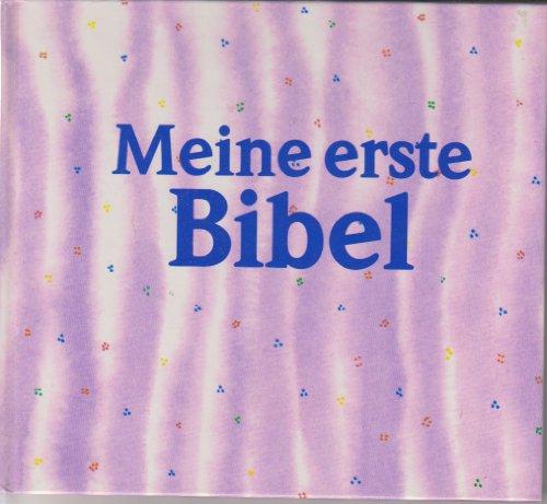 Meine erste Bibel - Lunkenbein Marilis / Erker Robert