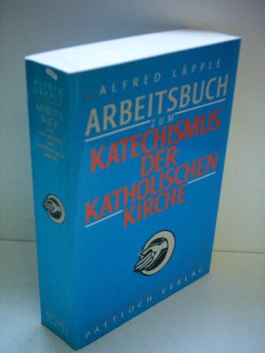 9783629006349: Arbeitsbuch zum Katechismus der katholischen Kirche